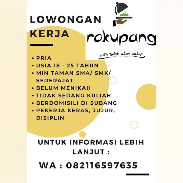 Info Loker Rokupang Subang 2020