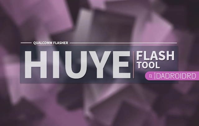 Hiuye Download Tool, Hiuye Download Tool Google Driver, Latest version Hiuye Download Tool, Versi terbaru Hiuye Download Tool, Download Hiuye Download Tool Terbaru, Download Hiuye Download Tool Latest, Qualcomm Flash Tool, Fungsi Hiuye Download Tool, Cara pakai Hiuye Download Tool, Firmware Hiuye Download Tool