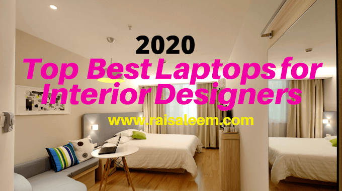 Top   BEST Laptops for Interior Designers 2020