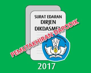 Surat Edaran Dirjen Dikdasmen tentang Pemutakhiran DAPODIK Semester 2 Tahun Pelajaran 2016/2017