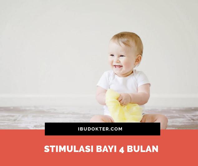 Stimulasi Bayi 4 Bulan