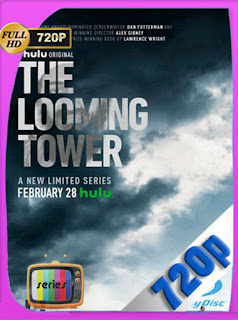 The Looming Tower Temporada 1 [720p] Latino [GoogleDrive] SilvestreHD