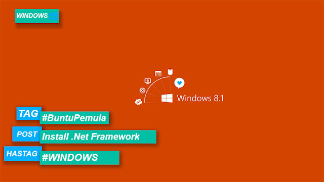 Cara Install .NET Framework 3.5 Windows 8