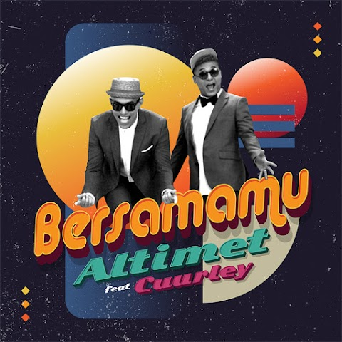Altimet - Bersamamu (feat. Cuurley) MP3