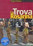 http://www.loslibrosdelrockargentino.com/2009/11/la-trova-rosarina.html