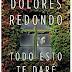 «Todo esto te daré» de Dolores Redondo