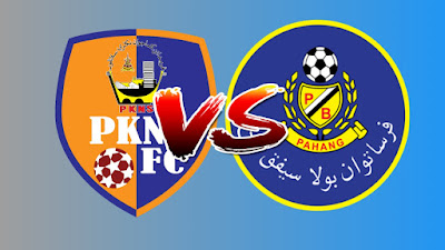 Live Streaming PKNS FC vs Pahang Liga Super 14.4.2019