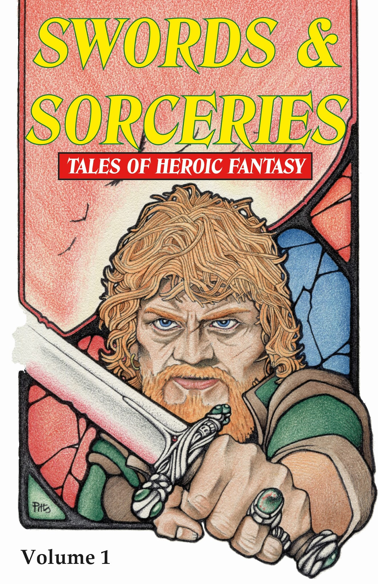 Swords & Sorceries: Tales of Heroic Fantasy Volume 1