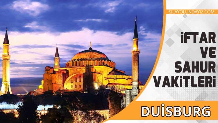 Duisburg İftar Vakti 2020 Almanya Ramazan İmsakiyesi Sahur Saatleri