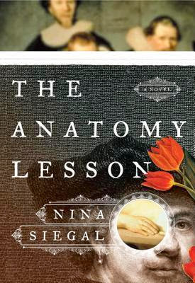 The Anatomy Lesson by Nina Siegal – Front Cover