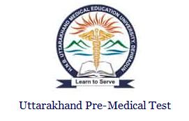 Uttarakhand Pre-Medical Test