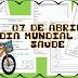 07 DE ABRIL - DIA MUNDIAL DA SAÚDE - ATIVIDADES INTERDISCIPLINARES - 2º ANO/ 3º ANO