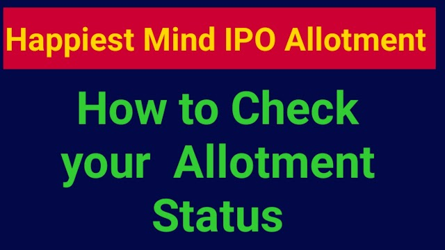 Happiest Minds IPO Allotment Status | How to Check IPO status |