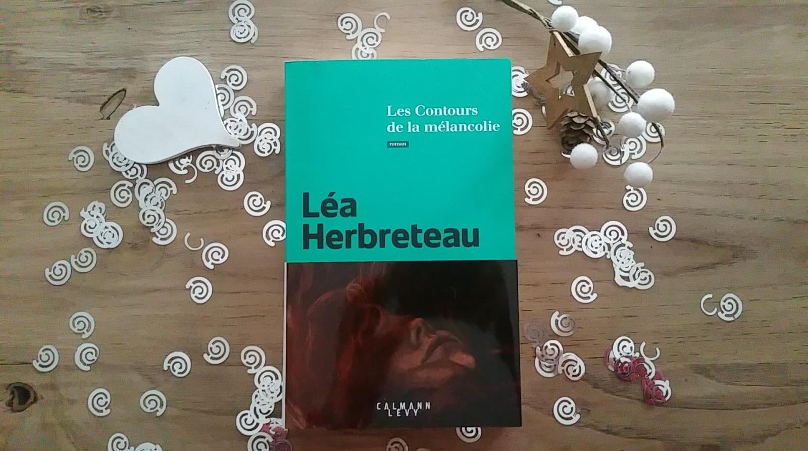 Les contours de la mélancolie Léa Herbreteau chronique littéraire happymanda