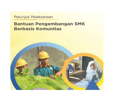 Bantuan Pengembangan SMK Berbasis Komunitas Tahun 2018