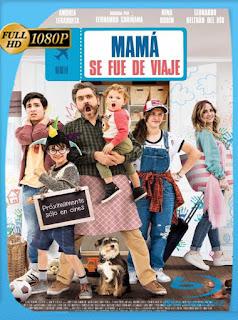 Mamá Se Fue de Viaje (2019) HD [1080p] Latino [Google Drive] Panchirulo