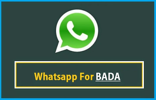 How to Use Whatsapp On BADA - Installation Guide