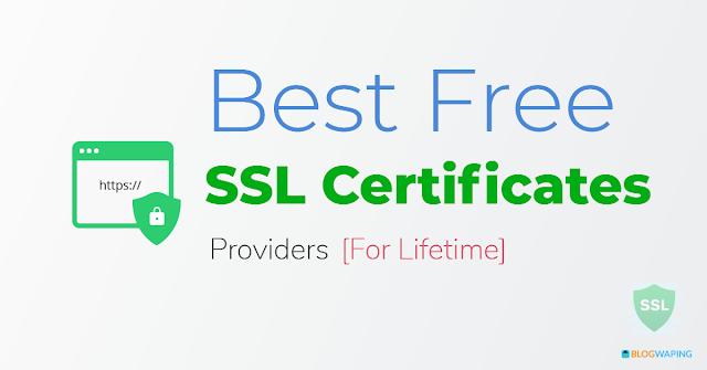 Best Free SSL Certificate Providers For Lifetime