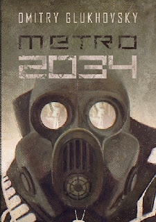 """""""Metro 2034"""" – Dmitry Glukhovsky"""