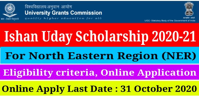 Ishan Uday Scholarship 2020-2021, Eligibility