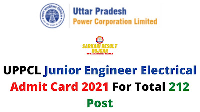 UPPCL Junior Engineer Electrical Admit Card 2021 For Total 212 Post