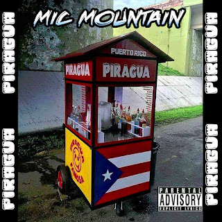 Mic Mountain - 'Piragua' EP and Video Release