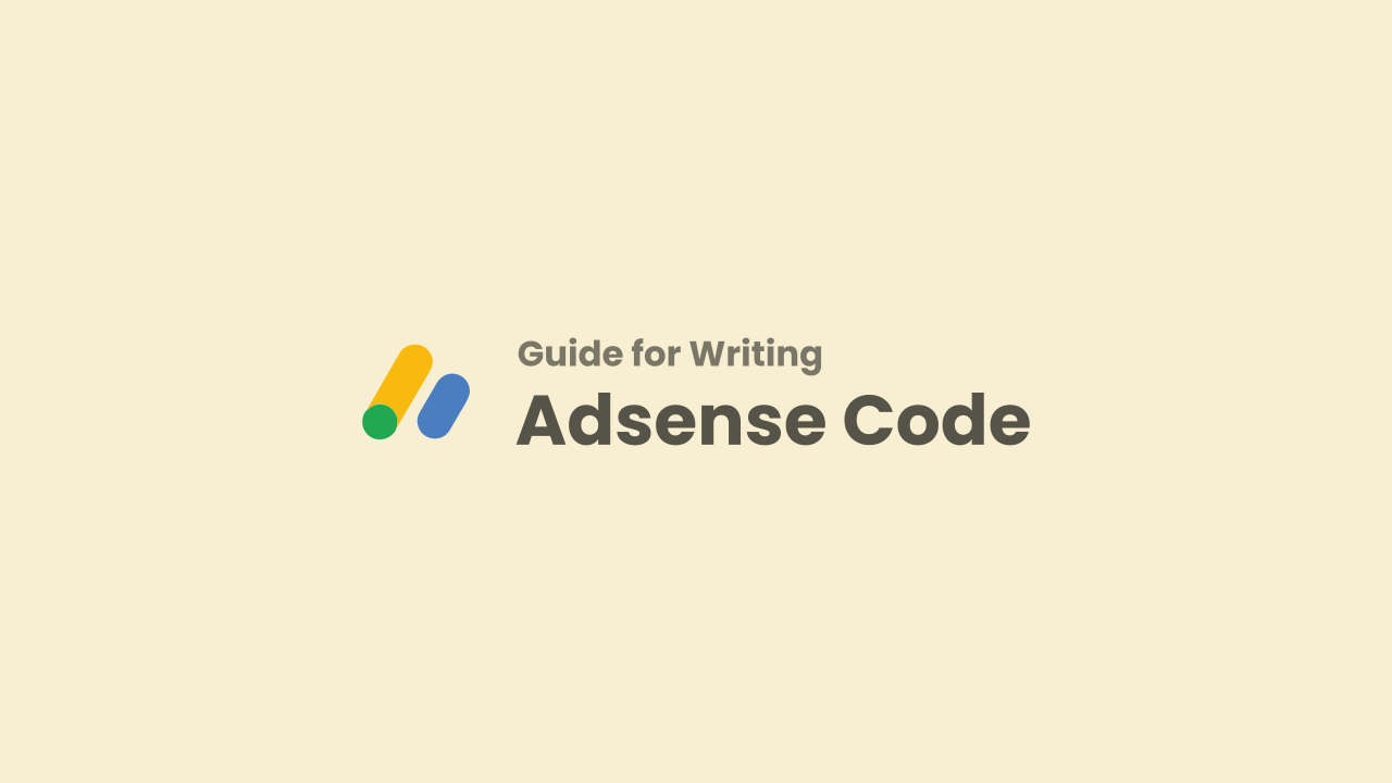 Guidelines for Writing Adsense Code