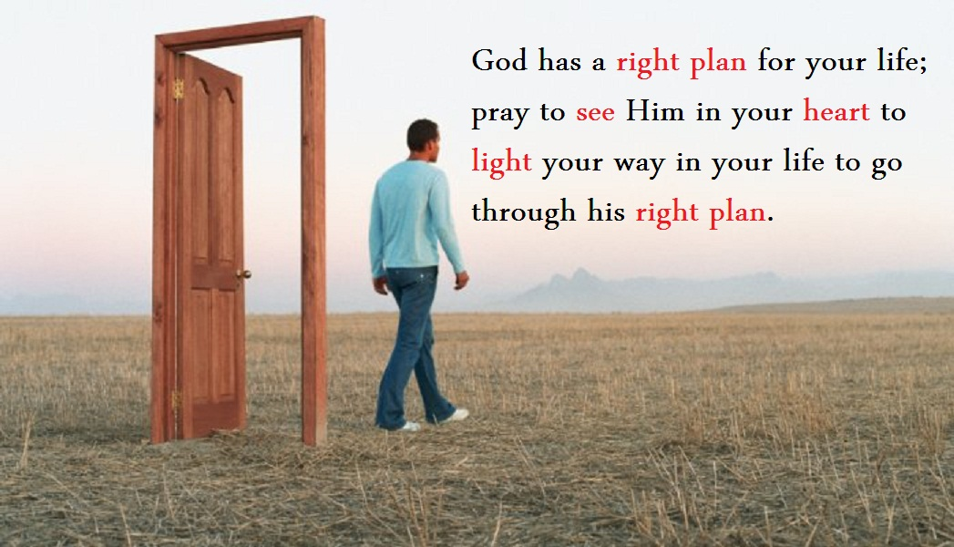 God Has A Right Plan For Your Life Quotes And Sayings