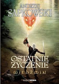 Ostatnie życzenie – Andrzej Sapkowski