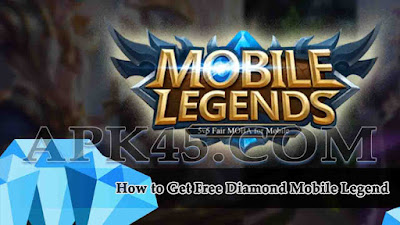 How to Get Free Diamond Mobile Legend, Mobile Legend