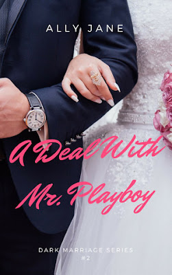 A Deal With Mr Playboy by Ally Jane Pdf