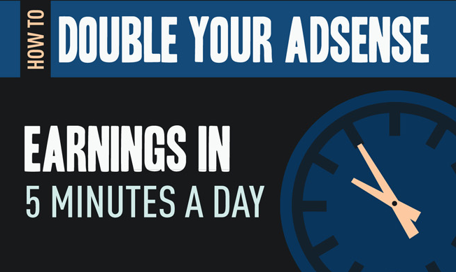 How To Double Your Site's AdSense Earnings in 5 Minutes a Day - #infographic