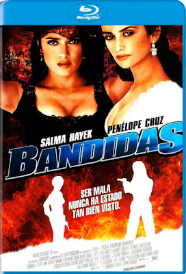 Bandidas 2006 BDRip HD 1080p Latino