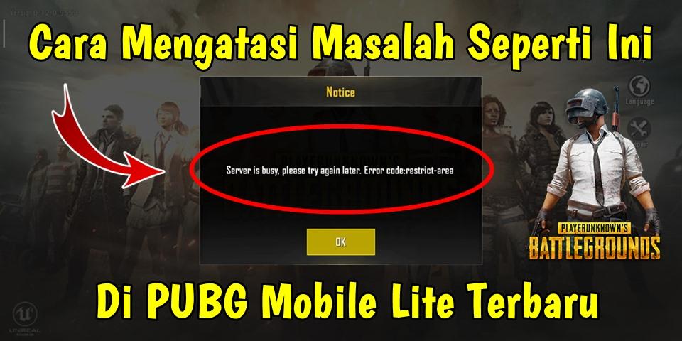 Cara Mengatasi Server Is Busy Please Try Again Later Di Pubg Mobile Lite Rumah Multimedia