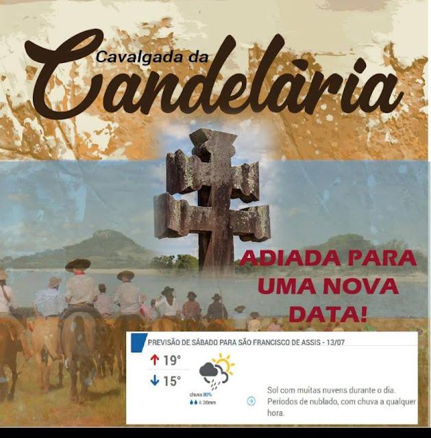 A CAVALGADA DA CANDELÁRIA FOI ADIADA