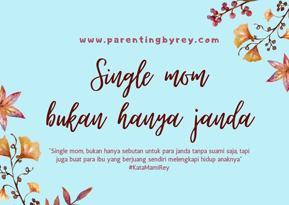 Single mom bukan hanya janda