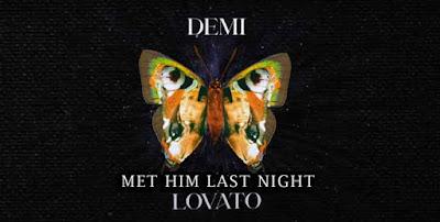 Ariana Grande & Demi Lovato Song Met Him Last Night