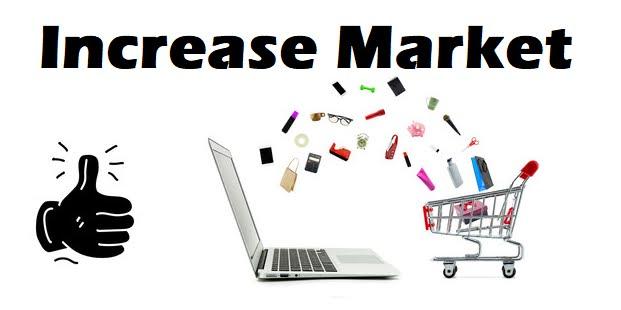 Increase Market