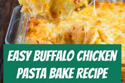 Easy Buffalo Chicken Pasta Bake Recipe #chicken #chickenpasta #bakedchicken #dinner #buffalo