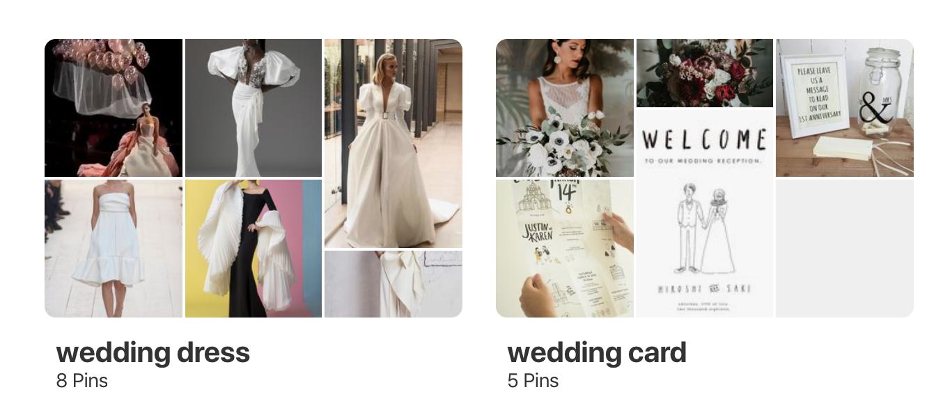 把婚禮的準備物品拆成小項,建立資料夾分門別類地放在Pinterest上,看到喜歡的就Pin起來