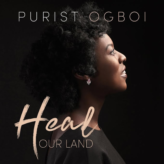 """PURIST OGBOI - """"HEAL OUR LAND"""" (AUDIO + VIDEO) 