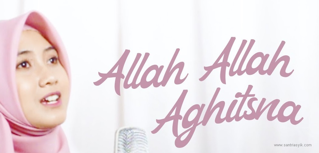 (Cover) Alfina Nindiyani - Allah Allah Aghitsna [Lirik + Mp3 + Video Klip]