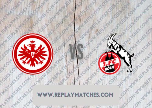 Eintracht Frankfurt vs FC Cologne Highlights 25 September 2021