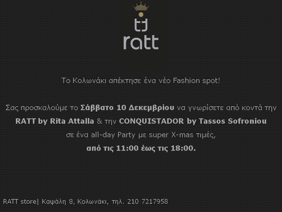 Have a look at the collections they showed during the 10th AXDW. For Ratt  click here and for Conquistador click here. Opening party with Rita Attalla  ... b478e86ae0b