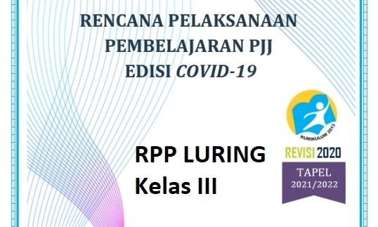 RPP Pembelajaran Luring SD Kelas 3 Kurikulum 2013