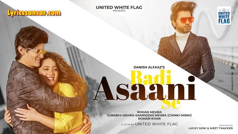 Badi Asaani Se Lyrics, Danish Alfaaz, Chinki-Minki, Latest Hindi Song 2020