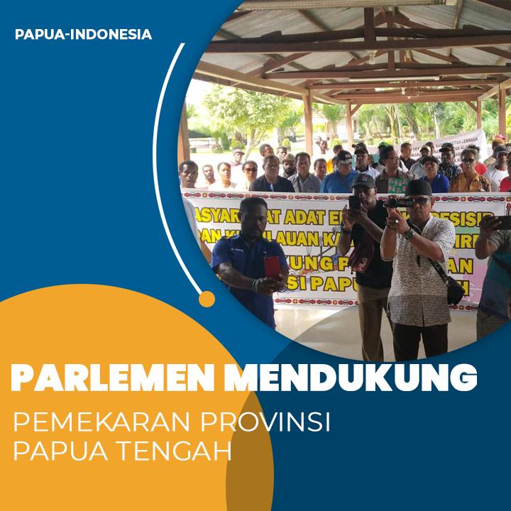 Parlemen Dukung Pemekaran Provinsi Papua Tengah