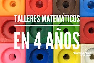Talleres matemáticos en 4 años, 5 ideas.
