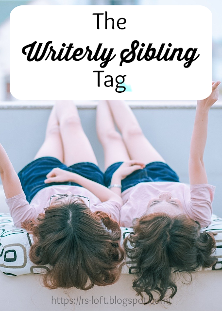 The Writerly Sibling Tag