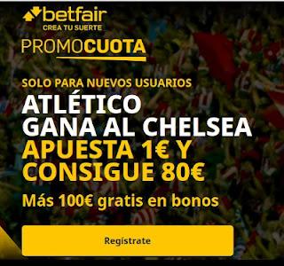 betfair promocuota Atletico gana Chelsea 23 febrero 2021